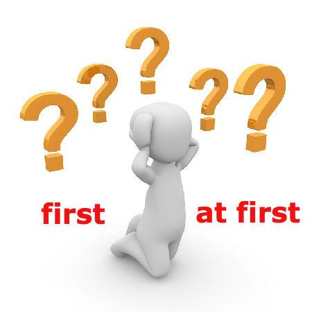 firstとat firstの違いとは?